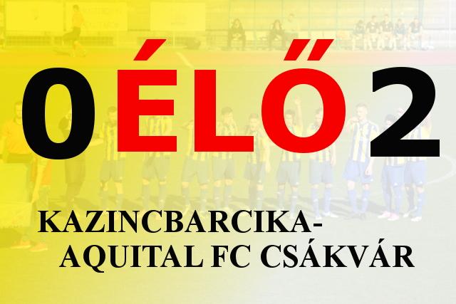 https://kbsc.hu/Kazincbarcika-Csákvár ÉLŐ